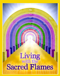 CLICK below for Slideshow of Sacred Flames